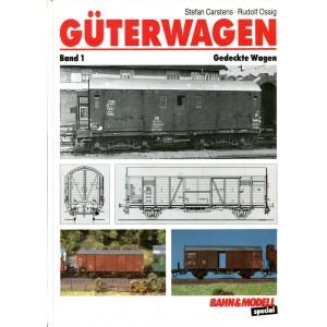 Güterwagen - Band 1: Gedeckte Wagen