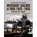 Merchant Sailors at War 1943 - 1945