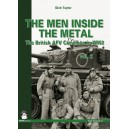 Men Inside the Metal: Volume 2: The British AFV Crewman in WW2