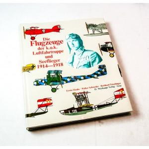 Die Flugzeuge der k.u.k. Luftfahrtruppe und Seeflieger, 1914-1918