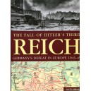 The Fall of Hitler's Third Reich