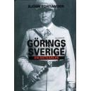 Görings Sverige - En hatkärlek