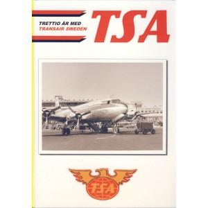 TSA - Trettio år med Transair Sweden