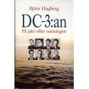 DC-3:an - På jakt efter sanningen