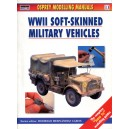 Osprey Modelling Manuals: WWII Soft-Skinned Military Vehicles
