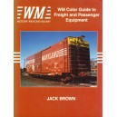WM COlor Guide to Freight and Passenger Equipment