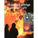 50 år med pliktiga brandmän i LFV