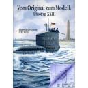 Vom Original zum Modell: Uboottyp XXIII
