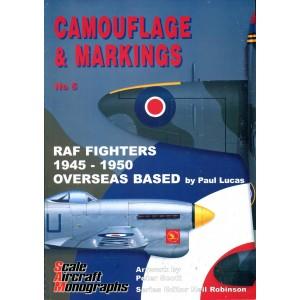Camouflage & Markings 5: RAF Fighters 1945-1950 Overseas Based