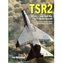 TSR2 - Britain's Lost Cold War Strike Aircraft - Reviderad och utökad upplaga