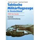 Taktische Militärflugzeuge in Deutschland 1925 bis heute