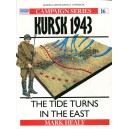 Kursk 1943 - The Tide Turns in the East