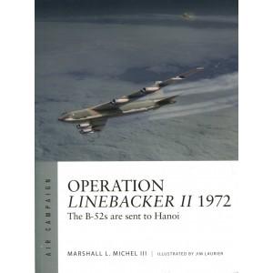 Operation Linebacker II 1972 The B-52s are sent to Hanoi