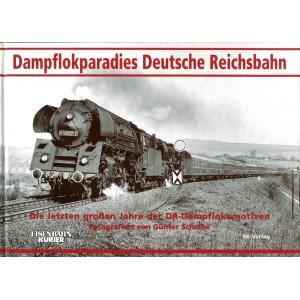 Dampflokparadies Deutsche Reichsbahn: Die letzten großen Jahre der DR-Dampflokomotiven