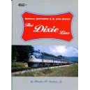 The Dixie Line: Nashville, Chattanooga & St. Louis Railway
