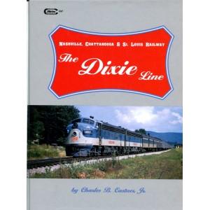 The Dixie Line: Nashville, Chattanooga & St. Louis Railway