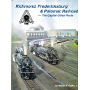 Richmond, Fredericksburg & Potomac Railroad: The Capital Cities Route