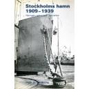 Stockholms hamn 1909-1939 - Näringsliv och politik i samverkan