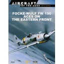 Focke-Wulf Fw 190 Aces on The Eastern Front