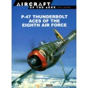 P-47 Thunderbolt Aces of the Eight Air Force