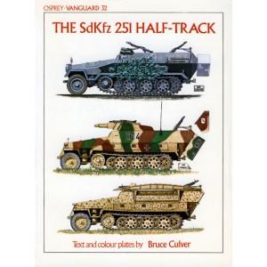 The SdKfz 251 Half-Track