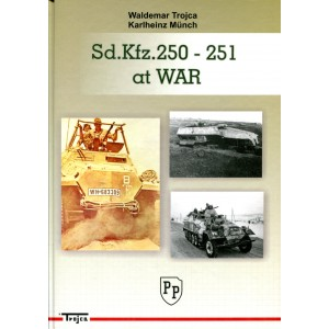 Sd.Kfz. 250 - 251 at War