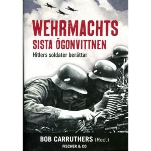 Wehrmachts sista ögonvittnen