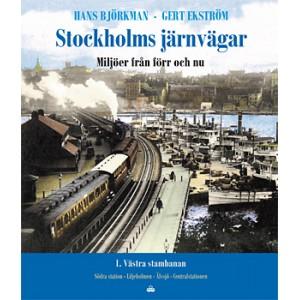 Stockholms järnvägar 1: Västra stambanan