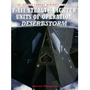 F-117 Stealth Fighter Units of Operation Desert Storm
