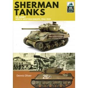 Sherman Tanks, US Army, North-Western Europe, 1944-1945