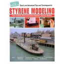 Styrene modeling: How to build, paint, and finish realistic styrene models