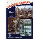 Superdioramas