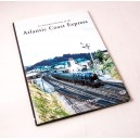 An Illustrated History of the Atlantic Coast Express