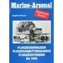 Marine-Arsenal Sonderheft Band 9 Flugzeugkreuzer, Flugzeugmutterschiffe, Flugzeugtender bis 1945