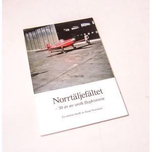 Norrtäljefältet - 50 år av unik flyghistoria