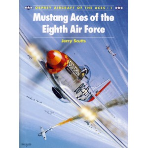 Mustang Aces of the Eighth Air Force