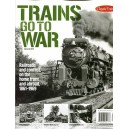 Trains go to War