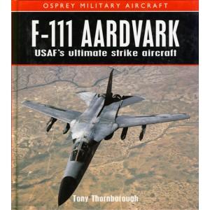 F-111 Aardvark - USAF's Ultimate Strike Aircraft