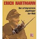 Der Jagdflieger Erich Hartmann: Bilder und Dokumente