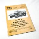 U.S. WWII HALF TRACK Cars M2, M2A1, M9A1 & Personnel Carriers M3, M3A1, M5, M5A1