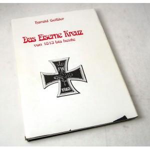 Das Eiserne Kreuz von 1813 bis heute