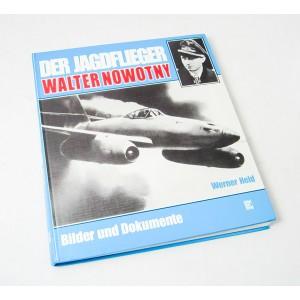 Der Jagdflieger Walter Nowotny