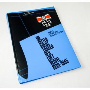 Die Ritterkreuzträger der Luftwaffe / Stuka- und Schlachtflieger, Band 2