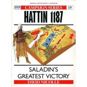 Hattin 1187 Saladin's Greatest Victory