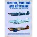 The Spitfire, Mustang and Kittyhawk in Australian Service