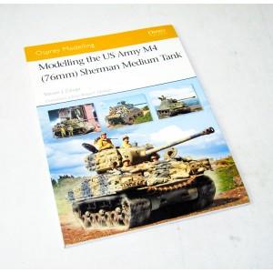 Modelling the US Army M4 76mm Sherman Medium Tank