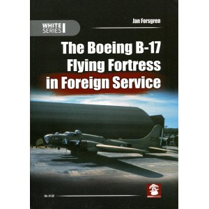 The Boeing B-17 Flying Fortress in Foreign Service