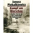 Kampf um Warschau: Stalins Verrat an der polnischen Heimatarmee 1944