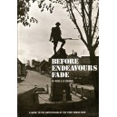 Before Endeavours Fade: Guide to the Battlefields of the First World War