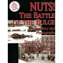 Nuts!: The Battle of the Bulge : The Story and Photographs
